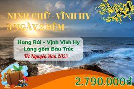 Tour Ninh Chữ - Vĩnh Hy Tết Nguyên Đán