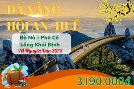 Tour du lịch Đà Nẵng - Hội An - Huế Tết Nguyên Đán