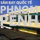 san-bay-quoc-te-phnom-penh