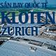 san-bay-quoc-te-flughafen-zrich-kloten