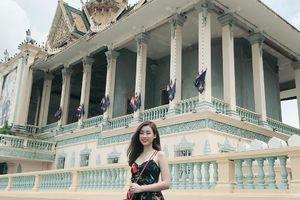 """Cầm 1,9 triệu trong tay, đến Phnom Penh """"ăn chơi thả phanh"""" không giới hạn"""