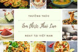 Cầm 300k ăn sạch các món ăn kiểu Thái ngay tại Việt Nam