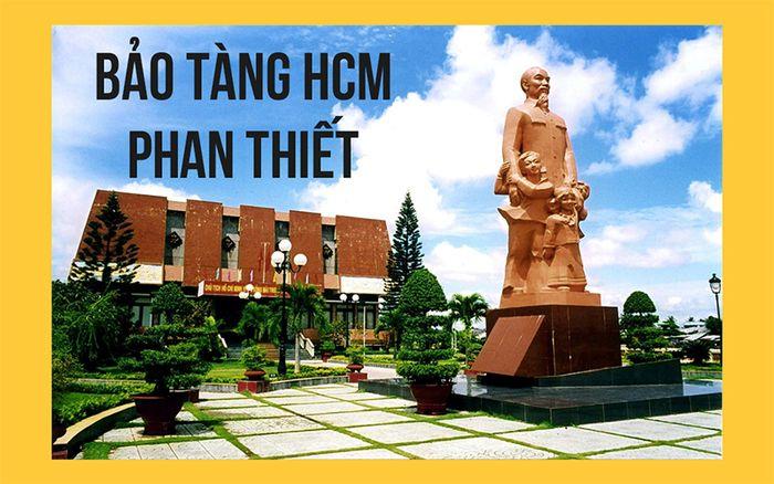 bao-tang-ho-chi-minh-phan-thiet
