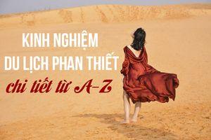 Handbook, travel experience Phan Thiet - Mui Ne self-sufficient