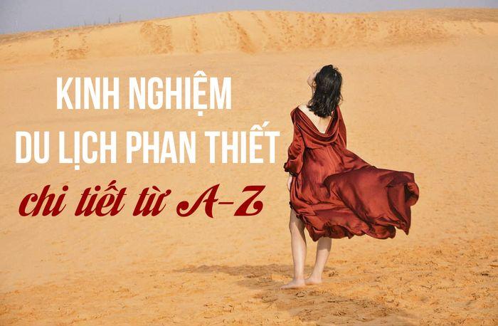 kinh-nghiem-du-lich-phan-thiet-tu-tuc