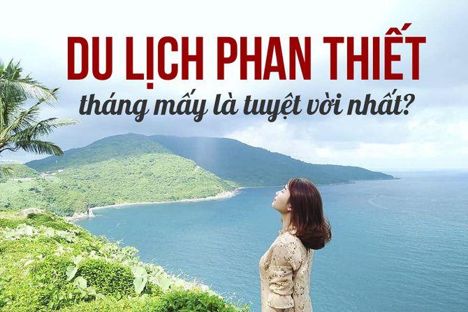 nen-di-phan-thiet-vao-mua-nao-va-thang-may