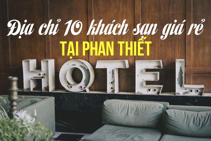 khach-san-gia-re-tai-phan-thiet