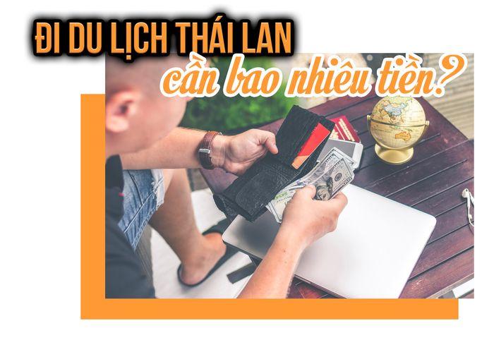 di-du-lich-thai-lan-can-bao-nhieu-tien